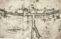 Map of Providence in The earliest surviving map of Providence drawn by John Fitch, student at Brown University. Siege Of Boston, Boston Living, Rhode Island History, Providence Rhode Island, New England, Vintage World Maps, City, Fox Point, Brown University