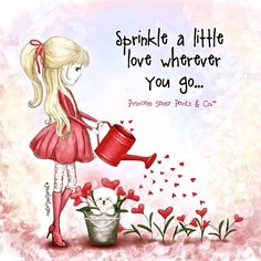 Sprinkle a little love wherever you go. ~ Princess Sassy Pants & Co Tu Me Manques Énormément, Kelsey Rose, Sassy Pants, Sassy Quotes, Diva Quotes, Girly Quotes, Funny Quotes, Fashion Quotes, Happy Thoughts