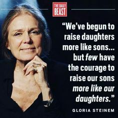Gloria Steinem on parenting.