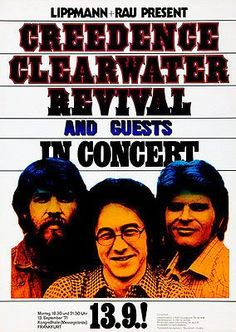 Rock N Roll Music, Rock And Roll, Rock Posters, Music Posters, Art Posters, Vintage Concert Posters, Rock Sound, Creedence Clearwater Revival, Frankfurt Germany