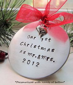 Our First Christmas Ornament - Our 1st Christmas as Mr. & Mrs. with Year and Personalized around bottom with names. Beautiful way to