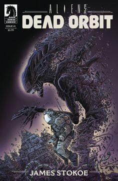 Orc Stain creator James Stokoe pens a thrilling and claustrophobic Aliens story: Dead Orbit! Darkhorse Comics, Saga Alien, Alien Art, Alien Vs Predator, Predator Comics, Predator Art, Sci Fi Horror, Horror Comics, Conquest Of Paradise