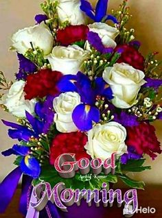 Amazing Flowers, Beautiful Roses, Pretty Flowers, Sunday Greetings, Morning Greetings Quotes, Good Morning Cards, Good Morning Quotes, Flower Centerpieces, Wedding Centerpieces