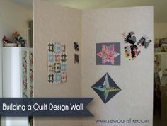 Building a Quilt Design Wall — SewCanShe | Free Daily Sewing Tutorials