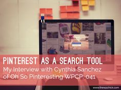 My Interview with Cynthia Sanchez of @OhSoPinteresting. How to use Pinterest for your business @OSPInteresting