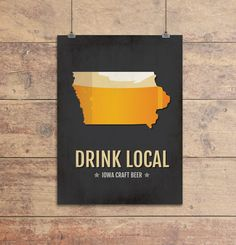 Iowa Beer Print Map - IA Drink Local Craft Beer Sign - Boyfriend Gift, Fathers Day Gift, Beer Gift, Beer Art, Davenport,Des Moines Poster
