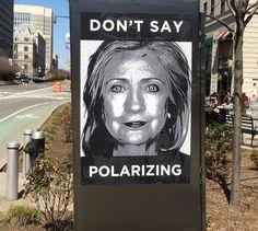 An anonymous Brooklyn street artist is taking aim at Hillary Clinton.