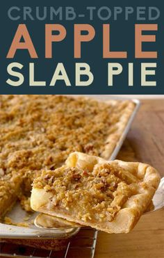 Crumb-Topped Apple Slab Pie- 17 Heavenly Slab Pies That Can Feed The Whole Family Sweets Recipes, Pie Recipes, Baking Recipes, Yummy Recipes, Recipies, Apple Desserts, Just Desserts, Delicious Desserts, Apple Slab Pie