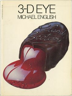 3-D Eye: The Posters, Prints and Paintings of Michael English, 1966-1979