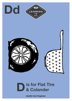 Dd  - D is for Flat Tire and Colander