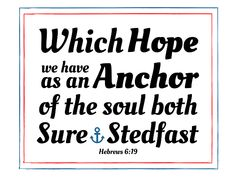What a wonderful promise! You can print this image and others like it to display in your home, office, or church. It would make beautiful art and also remind you of one of God's precious promises! Which Hope we have as an Anchor of the Soul. Interior Design For Beginners, Ocean Themed Rooms, Church Bulletin Boards, Sunday School Kids, Bible Art, Room Themes, Trust God, Helpful Hints, Anchor