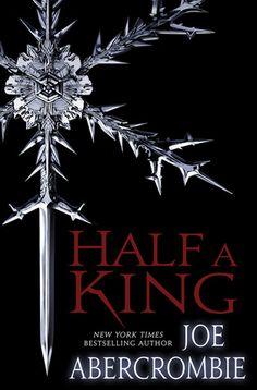 Half a King (Shattered Sea, #1) by Joe Abercrombie