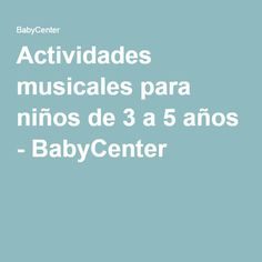 Actividades musicales para niños de 3 a 5 años - BabyCenter Au Pair, Kindergarten Lessons, Baby Center, Music Theory, Teaching Music, Music Education, Piano, Musicals, Teacher