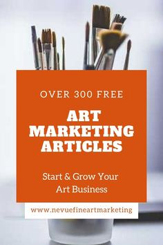 Art Business - Art Marketing Resource - This is a collection of art marketing posts published from Nevue Fine Art Marketing. Art For Sale Online, Selling Art Online, Online Art, Marketing Articles, Email Marketing, Digital Marketing, Small Business Entrepreneurship, Art Market, Blog Tips