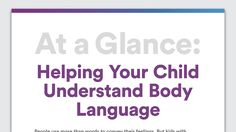 At a Glance: Helping Your Child Understand Body Language