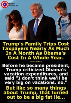 Not to mention the money we wast on security for Trumps children when they travel. That SWAMP  he campaigned on is getting bigger and dirtier than ever before in Presidential history.
