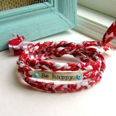 bracelet, fabric bracelet, fabric braided bracelet, wrist wrap, word bracelet, anklet braid, Be happy bracelet - No 11