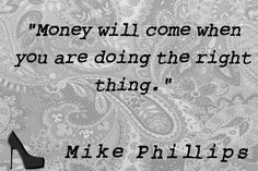 """"""" will come when you are doing the right thing. Money Quotes, Sayings, Live, Words, Lyrics, Quotes About Money, Horse, Quotations, Idioms"""