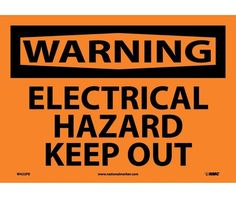 Warning, ELECTRICAL HAZARD KEEP OUT, 10X14, PS Vinyl
