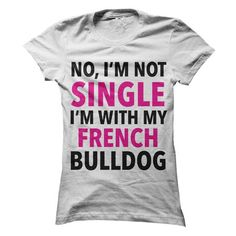 My Boyfriend Is My French Bulldog T Shirts, Hoodies. Check price ==► https://www.sunfrog.com/Pets/My-Boyfriend-Is-My-French-Bulldog.html?41382
