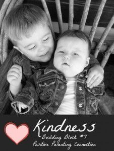 """Kindness and positive parenting: """" Kindness is contagious, making it a great way to create a harmonious family atmosphere, increase sibling bonding and parent-child cooperation. A little bit of kindness goes a long, long way. What's more, being kind to our children safeguards their sense of self-worth."""""""