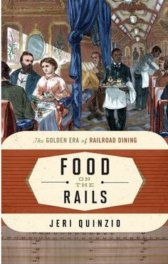 Jeri Quinzio-Food on the Rails-The Golden Era of Railroad / Dining Food on the Rails traces the rise and fall of food on the rails from its rocky start to its glory days to its sad demise. Looking at the foods, the service, the rail station restaurants, the menus, the dining accommodations and more, Jeri Quinzio brings to life the history of cuisine and dining in railroad cars from the early days through today.