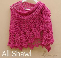http://www.ravelry.com/patterns/library/all-shawl