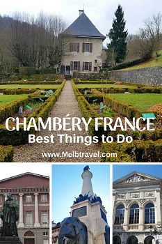 Best Things to do in Chambéry France - MelbTravel