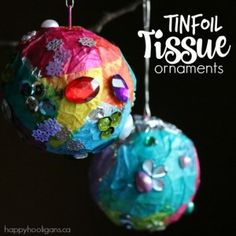 Tinfoil Tissue Paper Ornaments for Kids to Make - Happy Hooligans