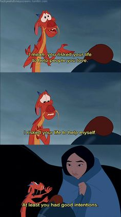Oh Mushu... You're so sweet, people should really call you Mush-y. <3 lol :)