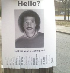 is it me you're looking for?    ahahahahahaha