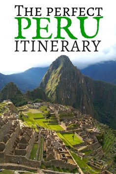 A detailed itinerary for Peru. Hotels and Highlights for a memorable stay in South America.