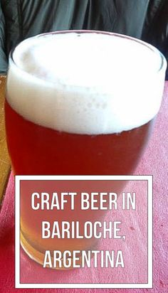 Who knew that Bariloche, Argentina was such a prime location for craft beer?