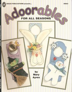 Adorables_For_All_Seasons_Door_Hangers_By_Mary_Ayres_Decorative_Tole_Painting__1.jpg 1,253×1,600 pixeles