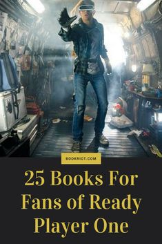 Love READY PLAYER ONE? These 25 books should be up your alley, too. #MedinaLibrary #BookRiot #ReadyPlayerOne