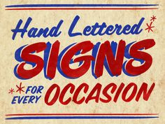 Hand Lettered Signs for Every Occasion by Keith Tatum