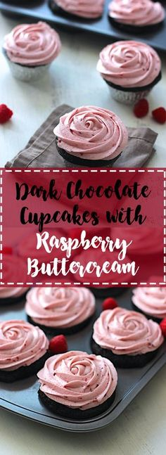Dark Chocolate Cupcakes with Raspberry Buttercream   A Nerd Cooks Frost Cupcakes, Cupcakes Amor, Birthday Cupcakes, Cupcake Recipes, Baking Recipes, Cupcake Cakes, Easy Recipes, Köstliche Desserts, Delicious Desserts