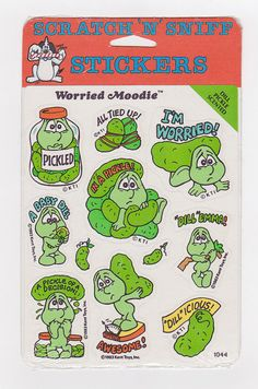 pickle scented stickers! I can still smell them now....yuck! but, i loved them!