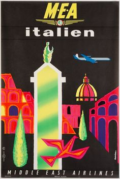 Original Vintage Posters -> Travel Posters -> Italy by Middle East Airlines MEA - AntikBar Graphic Design Art, Graphic Design Illustration, Middle East Airlines, Vintage Travel Posters, Vintage Airline, Vintage Ads, Vintage Photos, Airline Travel, Air Travel