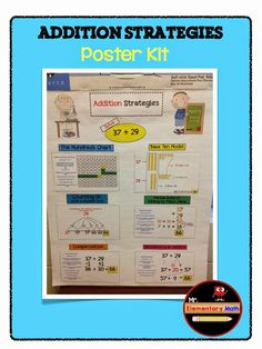 Check out this FREE Addition Strategies Poster Kit. Great for grades 2nd - 4th.