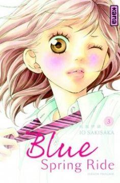 Découvrez Blue Spring Ride, Tome 3, de Sakisaka Io sur Booknode, la communauté du livre