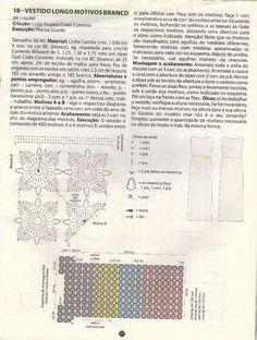 Vestido longo em squares de crochê      Receita do meio motivo B   10 corr, fecha com pbx, faz 3 corr para subir, 12 pa dentro da argola...
