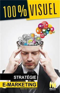 Stratégie e-marketing - le livre écrit par Virginie Faivet et Anthony Guedj, co-fondateurs de l'agence Rollingbox