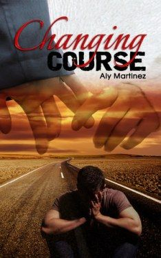 Release Blitz, Excerpt & Giveaway: Changing Course (Wrecked and Ruined by Aly Martinez Good Books, Books To Read, My Books, Love Book, Book 1, Book Cafe, Aly Martinez, Thing 1, It Goes On