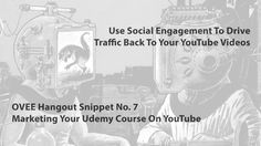 How To Drive Traffic To Your Udemy Promotional Video On YouTube - OVEE H...