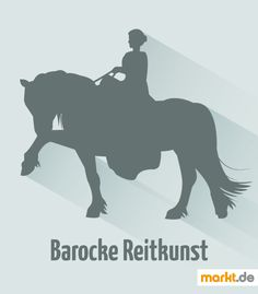 Alles über Barocke Reitkunst | markt.de #reiten #reitkunst #barock #pferde #reitsport
