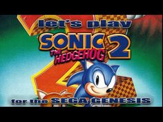 Let's Play Sonic the Hedgehog 2 for the Sega Genesis