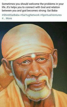 Dear Sai, I'm praying for all of your devotees to get whatever they wish for and I'm praying for all of the people in the world to be… Sai Baba Pictures, God Pictures, Sai Baba Miracles, Shirdi Sai Baba Wallpapers, Indian Spirituality, Sai Baba Hd Wallpaper, Rudra Shiva, Hindu Quotes, Sai Baba Quotes