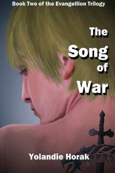 The Song of War (The Evangellion Trilogy) (Volume 2) by Yolandie Horak http://www.amazon.com/dp/1500544035/ref=cm_sw_r_pi_dp_-55Ztb1TFA5VXXVA
