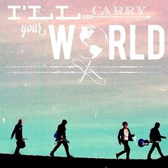 """I'll carry your world and all your hurt..."" Atlas - Coldplay"